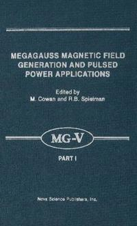 Megagauss Magnetic Field Generation and Pulsed Power Applications