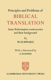 Principles and Problems of Biblical Translation