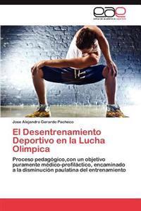El Desentrenamiento Deportivo En La Lucha Olimpica