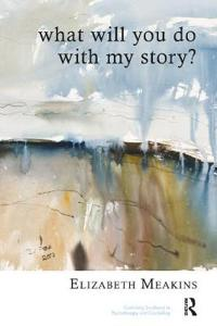 What Will You Do With My Story?