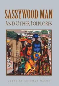 Sassywood Man