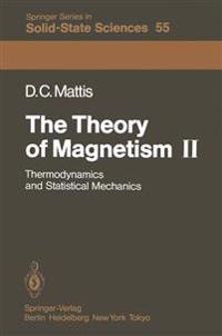 The Theory of Magnetism II