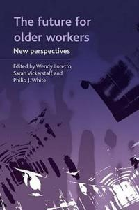 The Future for Older Workers
