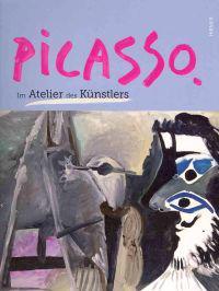 Picasso: Im Atelier Des Kunstlers
