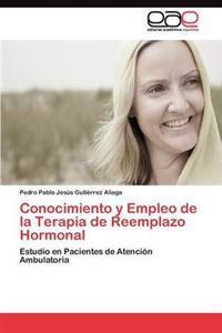 Conocimiento y Empleo de la Terapia de Reemplazo Hormonal