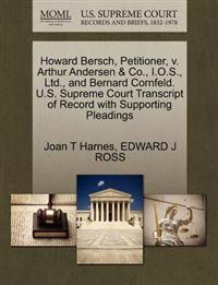 Howard Bersch, Petitioner, V. Arthur Andersen & Co., I.O.S., Ltd., and Bernard Cornfeld. U.S. Supreme Court Transcript of Record with Supporting Pleadings