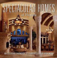 Spectacular Homes of Florida