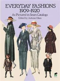 Everyday Fashions, 1909-20, as Pictured in Sears Catalogs