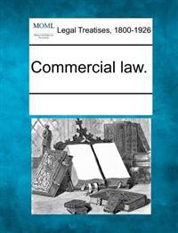 Commercial Law.