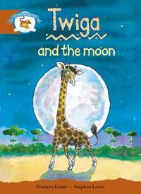 Literacy Edition Storyworlds Stage 7, Animal World, Twiga and the Moon
