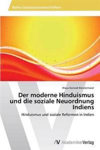 Der Moderne Hinduismus Und Die Soziale Neuordnung Indiens