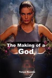 The Making of a God