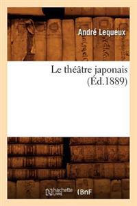 Le Th��tre Japonais (�d.1889)