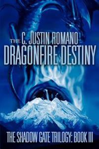 The Dragonfire Destiny