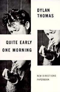 Quite Early One Morning: Stories