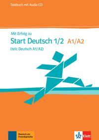 Mit Erfolg zum Start Deutsch. Testbuch und Audio-CD