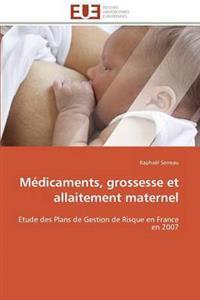M�dicaments, Grossesse Et Allaitement Maternel