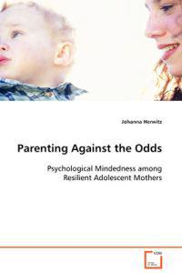 Parenting Against the Odds