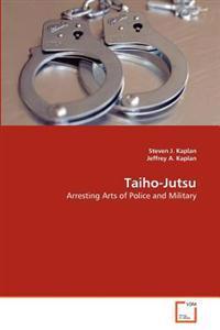 Taiho-Jutsu