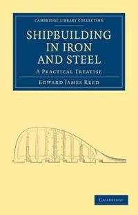 Shipbuilding in Iron and Steel