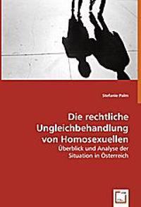 Die rechtliche Ungleichbehandlung von Homosexuellen