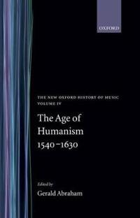 The Age of Humanism 1540-1630