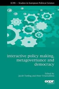 interactive policy making, metagovernance, and democracy