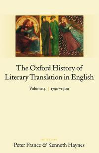 The Oxford History of Literary Translation in English:
