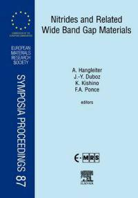 Nitrides and Related Wide Band Gap Materials