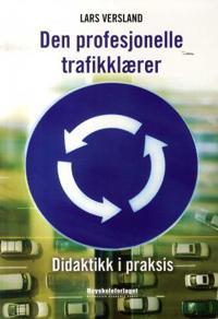 Den profesjonelle trafikklærer - Lars Versland | Ridgeroadrun.org