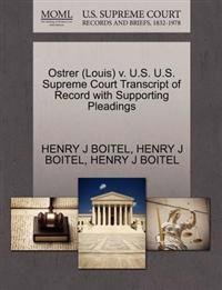 Ostrer (Louis) V. U.S. U.S. Supreme Court Transcript of Record with Supporting Pleadings