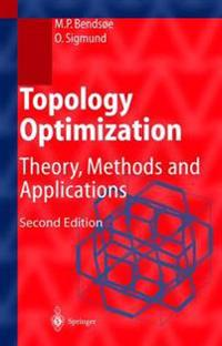 Topology Optimization: Theory, Methods, and Applications