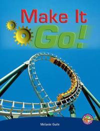 Make It Go!