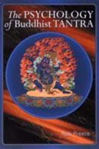 The Psychology of Buddhist Tantra