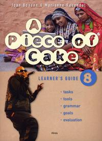 A piece of cake 8-Learner's guide