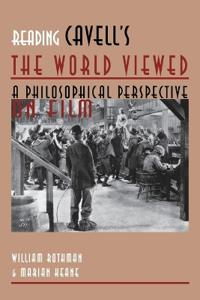 Reading Cavell's the World Viewed