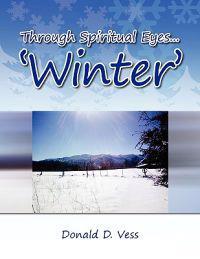 Through Spiritual Eyes.'Winter'