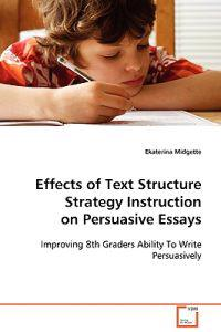 Effects of Text Structure Strategy Instruction on Persuasive Essays