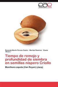 Tiempo de Remojo y Profundidad de Siembra En Semillas Nispero Criollo