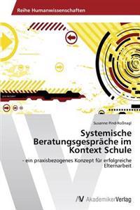 Systemische Beratungsgesprache Im Kontext Schule