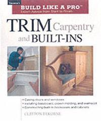 Trim Carpentry and Built-Ins