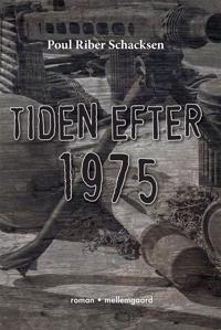 Tiden efter 1975