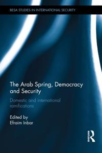 The Arab Spring, Democracy and Security