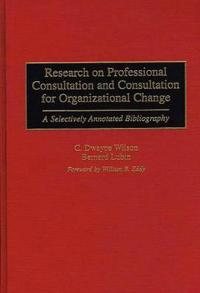 Research on Professional Consultation and Consultation for Organizational Change