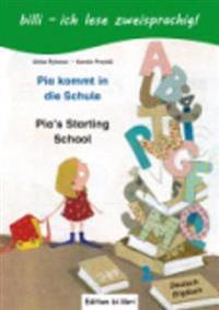 Pia kommt in die Schule. Kinderbuch Deutsch-Englisch