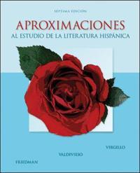 Aproximaciones al estudio de la literatura hispanica / Approaches to the Study of Hispanic Literature