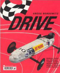 Gregg Bordowitz - Drive