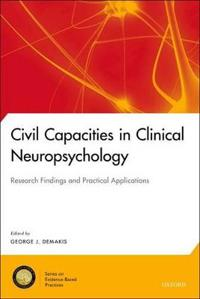 Civil Capacities in Clinical Neuropsychology