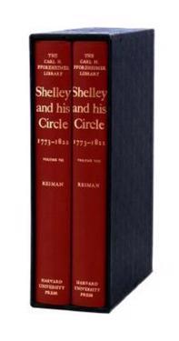 Shelley and His Circle, 1773-1822