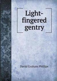 Light-Fingered Gentry